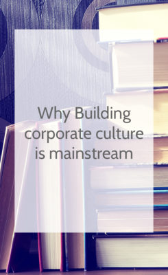 culture building is mainstream